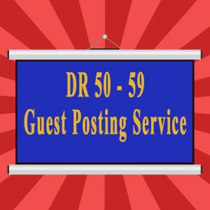 DR 50-59 Guest Posting Service